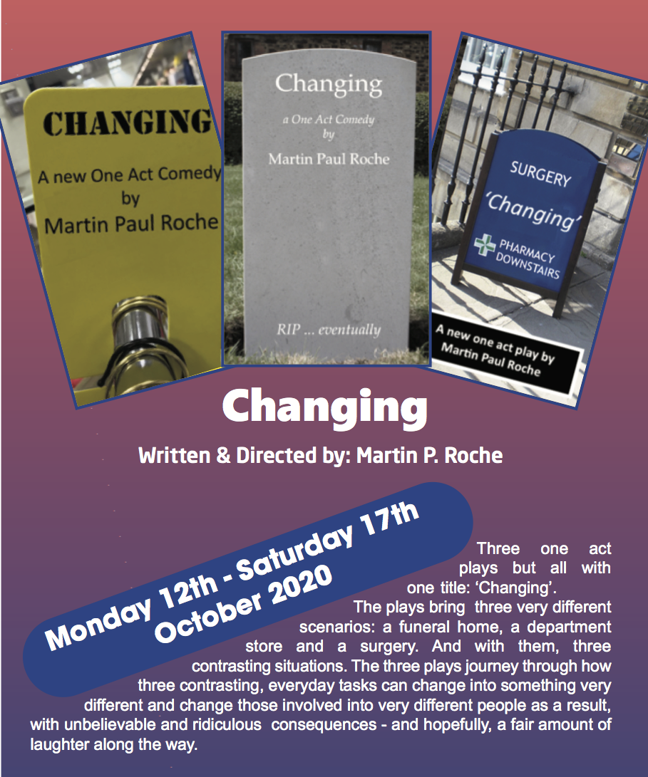 Changing - Monday 12th to Saturday 17th October 2020 at 7:30pm