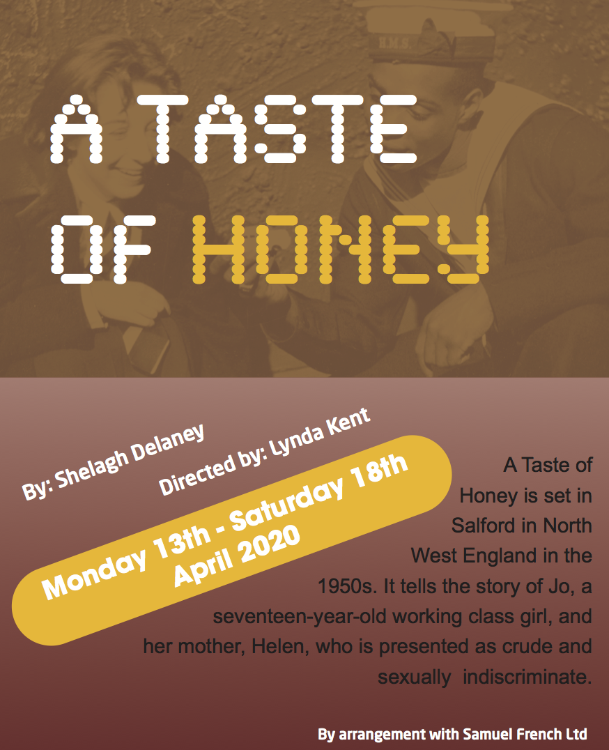 A Taste Of Honey - Monday 13th to Saturday 18th April 2020 at 7:30pm